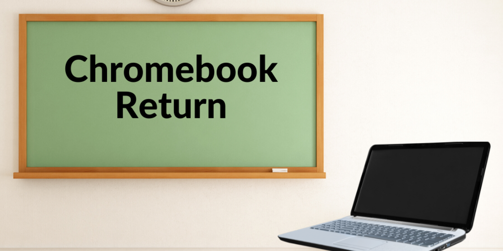 Elementary Chromebook & Hotspot Return
