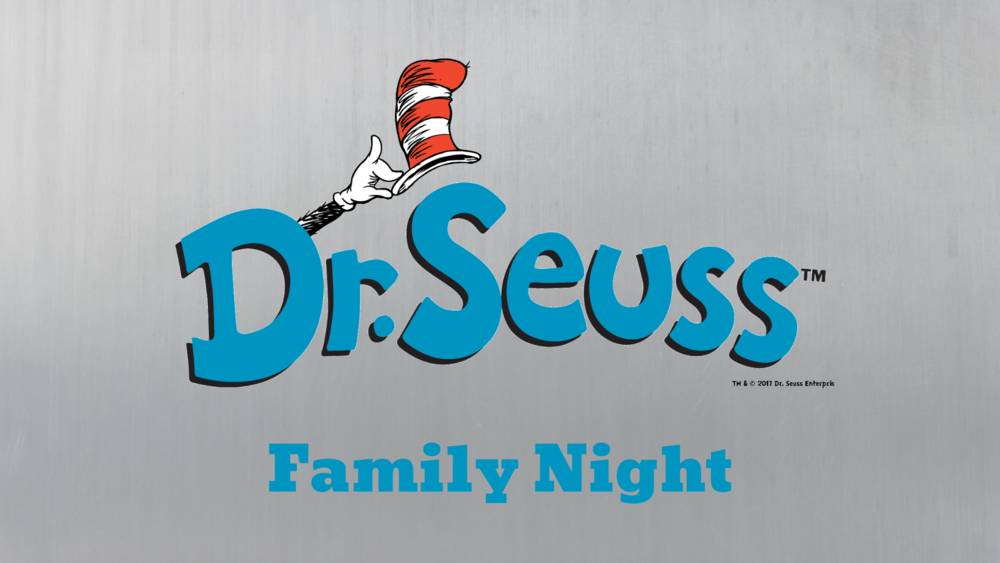 Dr. Seuss Family Night & ALIVE Dinner