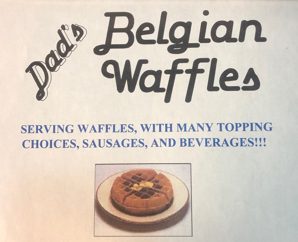 Dad's Belgian Waffles Event