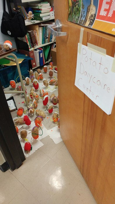 Potato Daycare Center is open for business! Room #171